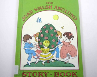 The Joan Walsh Anglund Story Book Vintage 1970s Children's Book by Joan Walsh Anglund