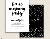 HOUSEWARMING B&W - DIY Printable Double Sided Housewarming Party Invitation - Modern Brush Calligraphy - New Home - Polka Dots