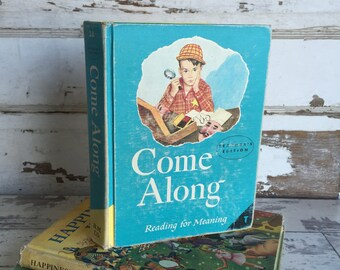 Vintage 1950s Reader -Teacher's Edition Homeschool Book - Come Along