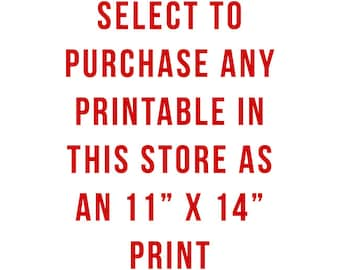 Custom 11 x 14 Print From Any Printable in This Store - Domestic and International Shipping High Quality Professionally Printed