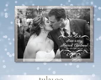 Very Married Christmas - Holiday Christmas Photo Card - PRINTABLE
