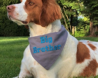 Big BROTHER Dog Bandana Sizes S to XL Choice of Fabric in Tie Style