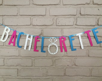 Bachelorette Party Banner/Garland
