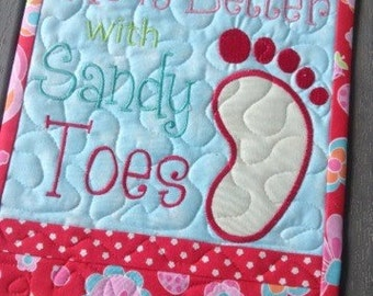 Quilted Wall Hanging ...Life is Better with SANDY TOES ... embroidered wall hanging ... Cute wood hanger ... Awesomeness
