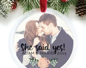 Newly Engaged Gift, Christmas Engagement, She Said Yes, Engagement Ornament, Personalized Photo Gift, Engagement Gift Idea // C-P66-OR ZZ2