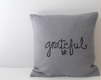 Pillow Cover - Cushion Cover - Grateful design - 12 x 12 inches Thanksgiving Pillow Cover - Choose your fabric and ink color - Accent Pillow