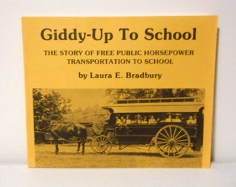 Giddy Up To School Book Public Horsepower Transportation Bus Horse Wagon Photos