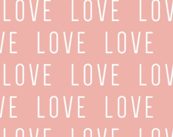 Love Fabric - Love in Pink Fabric By Little Arrow Designs - Love Typography Fabric with Spoonflower - By the yard