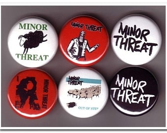 Minor Threat Badges Buttons Pins / Punk / Hardcore / DC / sXe / Straight Edge
