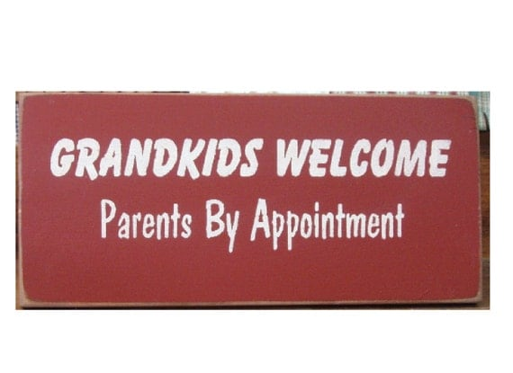Grandkids Welcome Parents by Appointment primitive sign