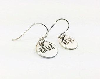 Rawr Sarcastic Earrings - Nerd Girl Jewelry - Funny Snarky Gift - Monster Horror Lover - Grr Argh - Hand Stamped Earrings - Silver Earrings