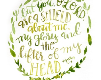 Hand lettered watercolor 8x10 print of Psalm 3:3 a shield about me