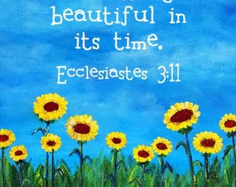 Sunflowers Bible Verse Print Scripture Art Christian Gift Ecclesiastes 3:11