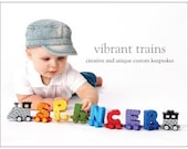 Custom Name Trains. Hand Made and Hand Painted Alphabet Letter Trains by Vibrant Trains