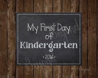 My First Day of Kindergarten (K) Instant Download Printable School Chalkboard Sign - JPEG