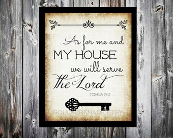 As for me and my house we will serve the Lord.  Bible Scripture digital download typography.