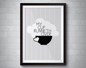 My Cup Runneth Over | Giclee