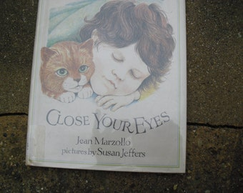 Close Your Eyes Vintage Children's Book by Jean Marzollo with illustrations by Susan Jeffers