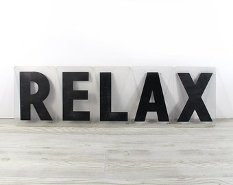 RELAX - Vintage Acrylic Marquee - 8 Inch Clear Plastic Letters