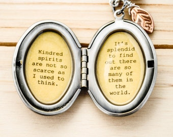 Kindred Spirit Locket - Anne of Green Gables Quote - Kindred spirits are not so scarce as I used think - friendship gift