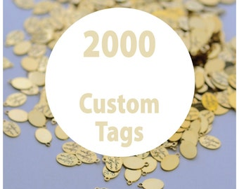 2000 Custom Metal Jewelry or Craft Product Tags