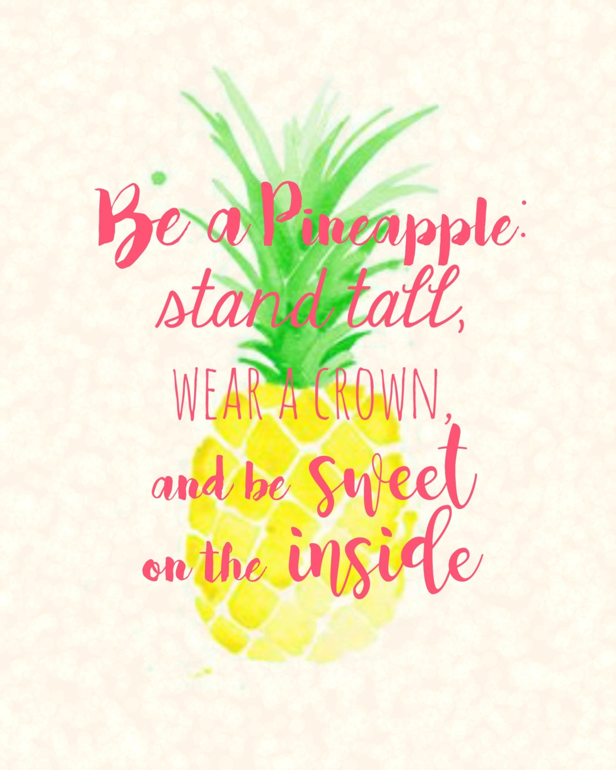 be a pineapple 8x10 digital download printable sign