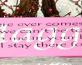 Personalized Winnie the Pooh Sign - If there ever comes a day when we can not be together - Painted Wood Wall Sign, Personalized sign