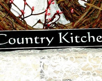 Country Kitchen - Primitive Country Painted Wood Shelf Sitter, Kitchen Decor, Farmhouse Decor, Kitchen Sign,  Painted Wood Sign