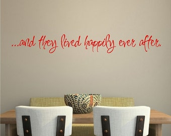 And They Lived Happily Ever After.....Love Wall Quotes Sticker Removable Home Decal Lettering Words
