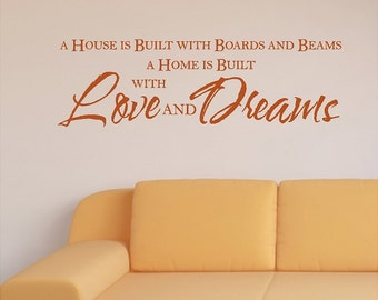 A house is built with boards and beams..... Family Wall Quotes Words Sayings Removable Home Wall Decal Lettering