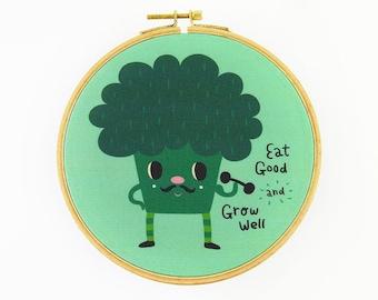 Eat Good and Grow Well The Broccoli Hoop Art - Canvas Print in Embroidery Hoop - Fabric Gallery Wall Art - Motivational Nursery Wall Art