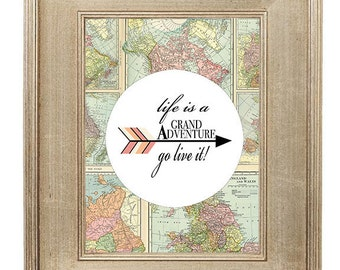 Adventure Printable Quote Wall Art, Arrow, Life is a Grand Adventure Go Live It, Map Travel Decor, Digital Print, Tribal Instant Download,