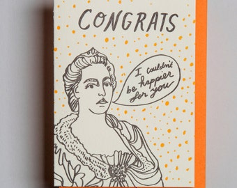 "Letterpress card,  ""Congrats, I couldn't be happier"""