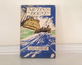 Vintage Mutiny on the Bounty, Chatles Nordhoff, James Norman Hall, Vintage Naval Story, Vintage Adventure, for men