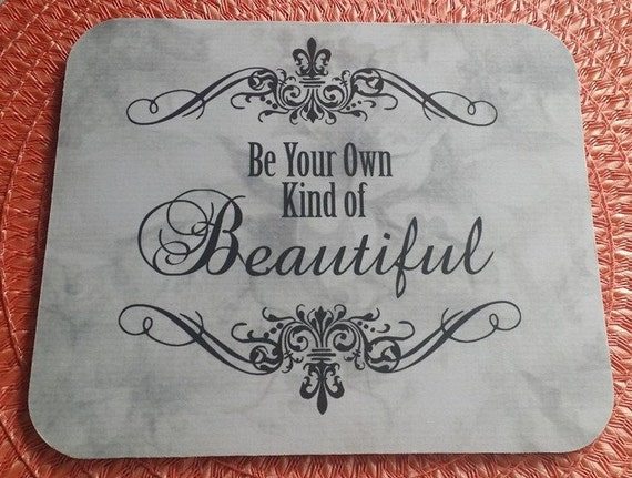 Mouse Pad Be Your OWN Kind Of BEAUTIFUL Mouse Pad