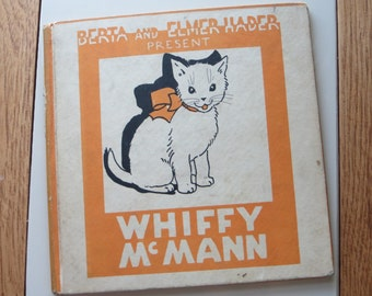 Berta and Elmer Hader present Whiffy McMann-Hard Cover-First Edition-1933-Kitten-Excellent