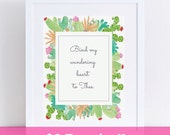Come thou fount of every blessing - inspirational Christian hymn prints - succulent print - hymns verses - bind my wandering heart to thee