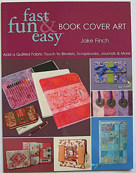 Easy Fabric Book Cover ~ Items similar to fast fun easy book cover art by jake