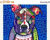 Marked Down 50% - Pit Bull art Art Print Poster by Heather Galler