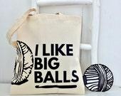Crochet I Like big balls - Kelly Connor Designs