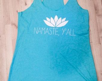 Racer Back Tee: Namaste, Y'all in Tahiti Blue