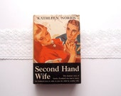 Second Hand Wife ... 1930s Romance Novel by Kathleen Norris...vintage Triangle Book NY hardcover with dust jacket