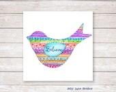 Inspirational Bird Art Print,Bird Wall Art,Kitchen Wall Art,Bird Illustration,Colorful Art Print,Gifts Under 25,Bathroom Wall Art