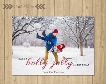 Custom Photo Christmas Card / Digital File / Christmas Card / Holiday Card / DIY Printable / Holly Jolly Christmas