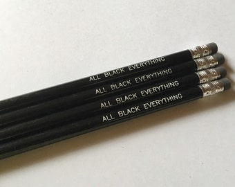 Black pencils,  All Black Everything quote, Fashion Pencils, Engraved Pencils, Black office Decor