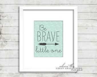 Be BRAVE little one 8x10, Digital Print Digital Nursery Art Boy, Nursery Art, Digital Wall Art, Digital Wall Pictures
