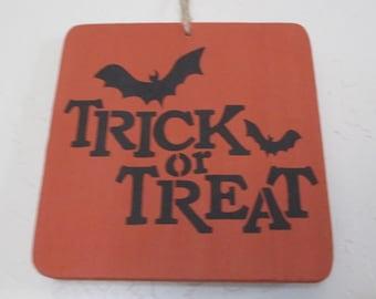Wooden Halloween sign - Trick or Treat Wooden Halloween Sign