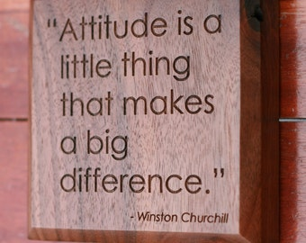 Winston Churchill Quote on Attitude Engraved in Wood