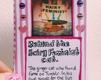 Behind The Hairy Feminist Cat - Mini Zine
