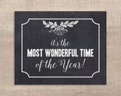 It's The Most Wonderful Time of the Year Christmas Printable Chalkboard Sign, Party Signage, INSTANT DOWNLOAD
